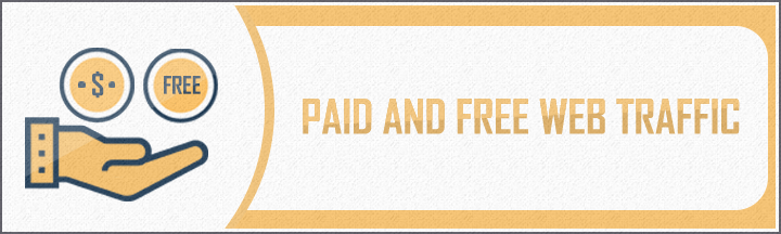 Paid and Free Web Traffic.